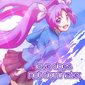 love does not dominate;